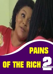 PAINS OF THE RICH 2