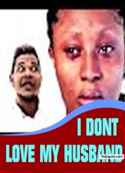 I Don't Love My Husband