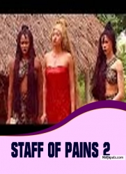 STAFF OF PAINS 2