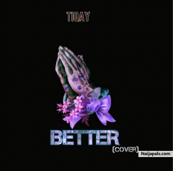 Better featuring Tekno by Tiqay