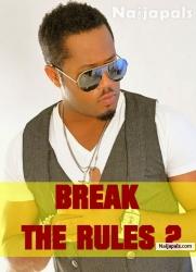 Break The Rules 2