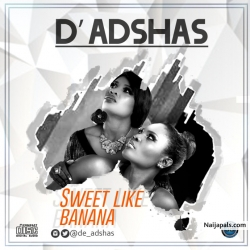 Sweet like Banana by D'Adshas