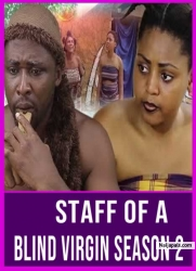 Staff Of A Blind Virgin Season 2