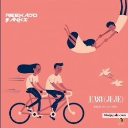 Easy (Jeje) by Reekado Banks