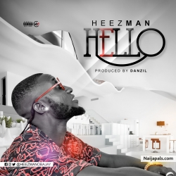 Hello(freestyle) by Heezman Obajay