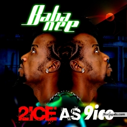 2ICE AS 9ICE by BABA NEE