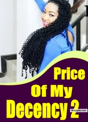 Price Of My Decency 2