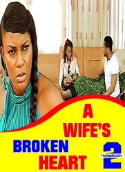 A Wife's Broken Heart 2