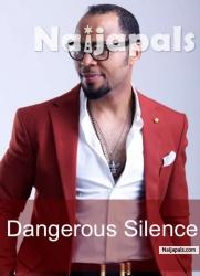 Dangerous Silence