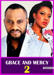GRACE AND MERCY 2