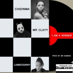I am a Winner by Lamboginny & Clayy ft. Chidinma