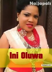 Ini Oluwa
