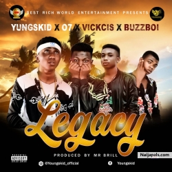 Legacy by Yungskid feat (07 - Vickcis - Buzzboi)