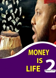 MONEY IS LIFE 2