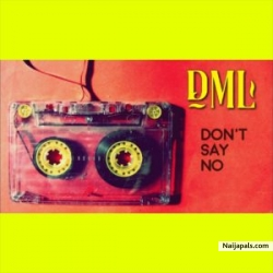 Don't Say No by Fireboy DML