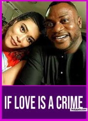 IF LOVE IS A CRIME