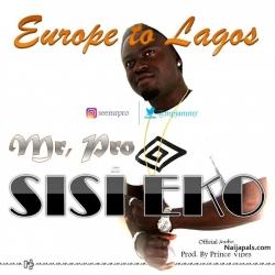 Music: Mr. Pro - Sisi Eko (Europe to Lagos)@mpjammy by Music: Mr. Pro - Sisi Eko (Europe to Lagos)@mpjammy