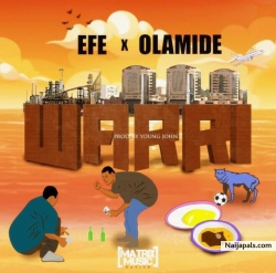 Warri by Efe ft. Olamide