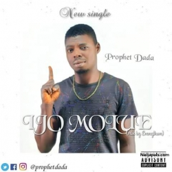 Ijo Molue by Prophet Dada