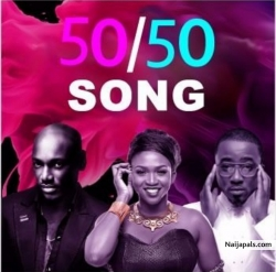 50/50 by 2Baba x Waje X Ice Prince