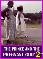 THE PRINCE AND THE PREGNANT GIRL 2