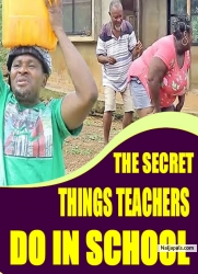 THE SECRET THINGS TEACHERS DO IN SCHOOL