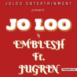 JO LOO by EMBLESH Ft. JUGRIN