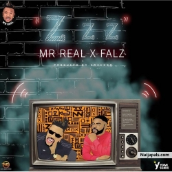 INSTRUMENTAL - ZZZ by MR REAL ft. FALZ - REAL MONEY STUDIO 07067375485 by MR REAL ft. FALZ