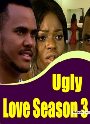 Ugly Love Season 3