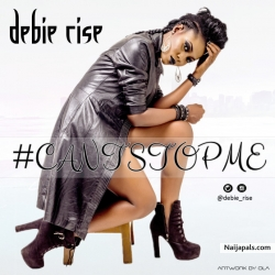 Can't Stop Me by Debie Rise