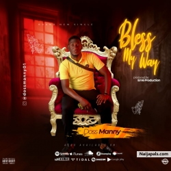 Bless my way by DOSS MANNY