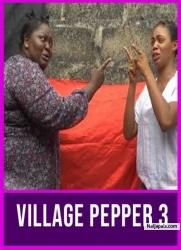 Village Pepper 3