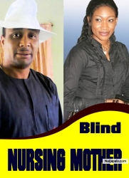 BLIND NURSING MOTHER