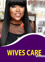 WIVES CARE