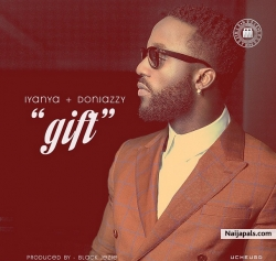 Gift by Iyanya Ft. Don Jazzy