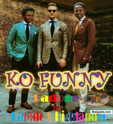Ko Funny by Fadope ft.Rapido & Highlander (Prod By Rapido)