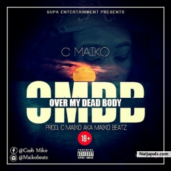 Over My Dead Body by C maiko