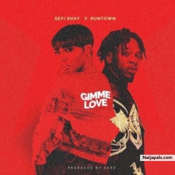 Gimme Love by Seyi Shay ft. Runtown