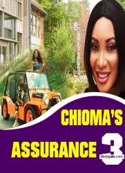 CHIOMA'S ASSURANCE 3