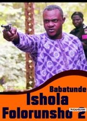 Babatunde Ishola Folorunsho [PART 2]