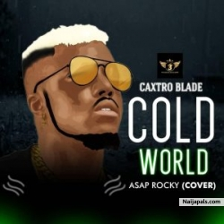 Cold World by Caxtro Blade