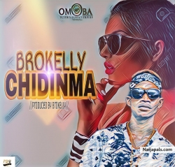 Chidinma(mixed by Brokelly) by Brokelly