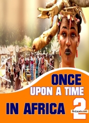 ONCE UPON A TIME IN AFRICA 2