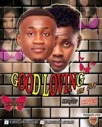 Good Loving (Cover) by Richie Boi Ft. Kizz Daniel