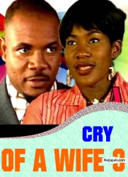CRY OF A WIFE 3