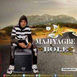 Bole by 2star Majiyagbe