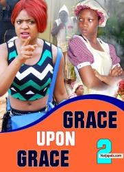 GRACE UPON GRACE 2