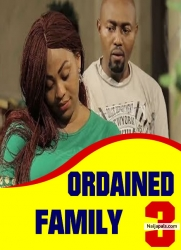 ORDAINED FAMILY 3