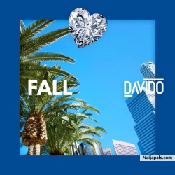 Fall (Prod. Kiddominant) by Davido