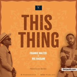 This Thing by Frankie Walter ft. Ric Hassani